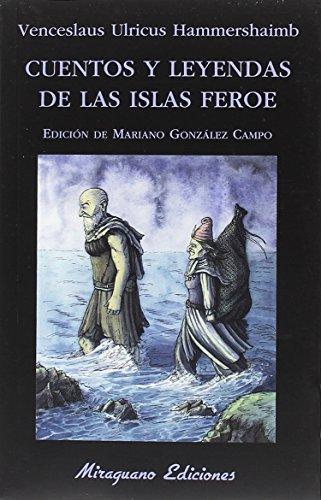 Cuentos y leyendas de las Islas Feroe (Libros de los Malos Tiempos)