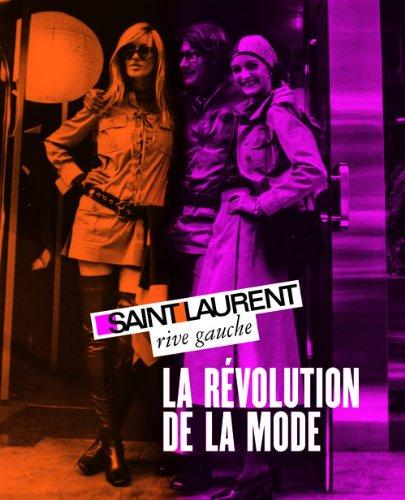 saint-laurent-rive-gauche-la-revolution-de-la-mode-fondation-pierre-berge-yves-saint-laurent