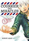 Courrier des miracles, tome 1