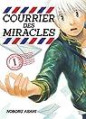 Courrier des miracles, tome 1 par Asahi