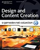 Design and Content Creation: A GameDev.net Collection (Course Technology Ptr) by Drew Sikora (2009-02-19)