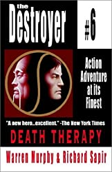 Death Therapy: Destroyer #6 by Warren Murphy (2002-12-31)