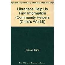 Librarians Help Us Find Information