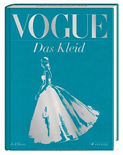 vogue-das-kleid-100-jahre-eleganz-schonheit-und-stil