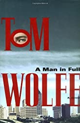 A Man in Full by Tom Wolfe (1998-11-12)