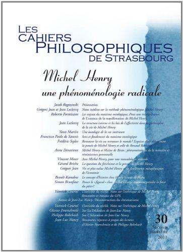 Michel Henry, une phnomnologie radicale (Cahiers Philosophiques de Strasbourg, n. 30)