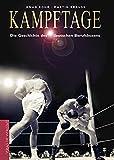 Kampftage: Die Geschichte des deutschen Berufsboxens