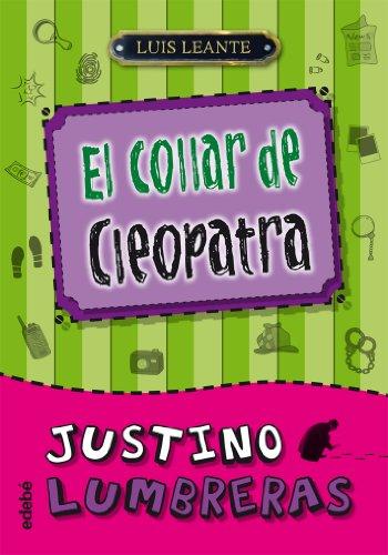 Justino Lumbreras y el collar de Cleopatra por Luis Leante Chacón
