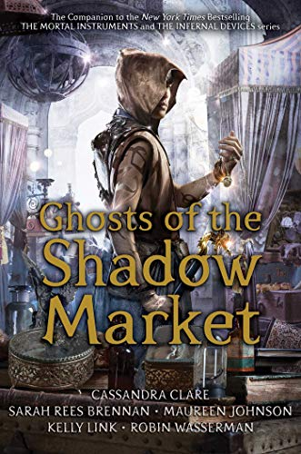 Ghosts of the Shadow Market ()