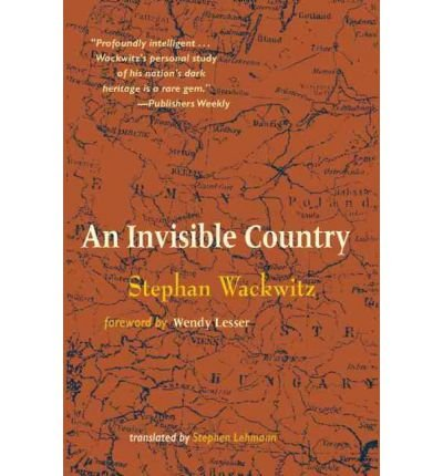 [INVISIBLE COUNTRY] by (Author)Wackwitz, Stephan on Sep-20-05