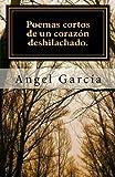 Libros Descargar en linea Poemas cortos de un corazon deshilachado (PDF y EPUB) Espanol Gratis