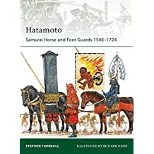 Hatamoto: Samurai Horse and Foot Guards 1540-1724 (Elite) by Stephen Turnbull (2010-03-23)