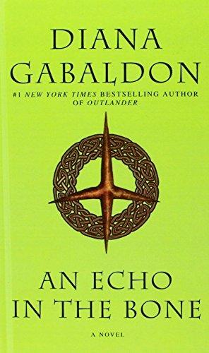 An Echo In The Bone (Turtleback School & Library Binding Edition) (Outlander) by Diana Gabaldon (2011-05-01)