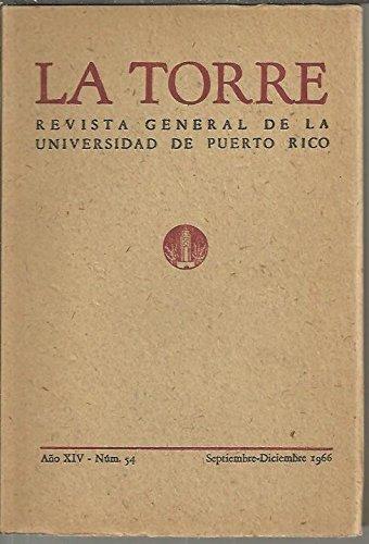 LA TORRE. REVISTA GENERAL DE LA UNIVERSIDAD DE PUERTO RICO. AÑO XIV. MUN. 54.
