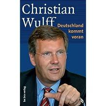 Christian Wulff: Deutschland kommt voran