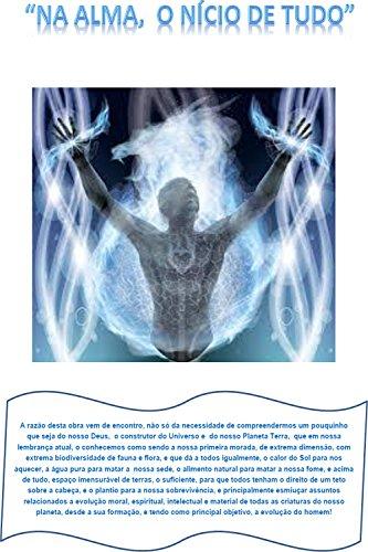 Na alma, o início de tudo (Portuguese Edition) por Elizete Araújo