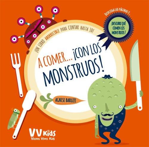 A COMER CON LOS MONSTRUOS (VVKIDS) (Vvkids Libros de Monstruos)