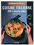 cuisine italienne - 100 recettes � d�...