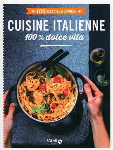 cuisine italienne - 100 recettes à dév...