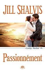 Passionnément: Lucky Harbor, T4