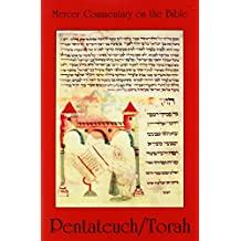 Pentateuch/Torah: 1 (Mercer Commentary on the Bible)