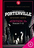 Porterville (Darkside Park) Edition II (Folgen 7-12): Mystery-Serie