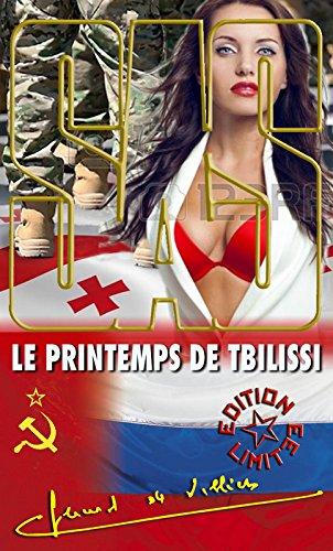 Le printemps de Tbilissi par Gérard de Villiers