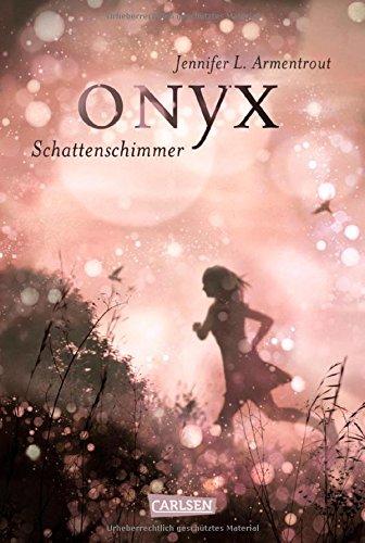 Buchseite und Rezensionen zu 'Obsidian, Band 2: Onyx. Schattenschimmer' von Jennifer L. Armentrout