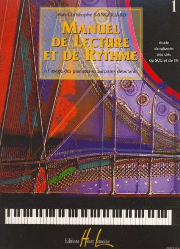 Manuel de lecture et de rythme Volume 1 par J.C. Sangouard