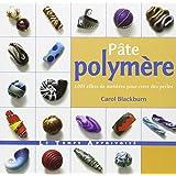 Pâte polymère : 1001 effets de matière pour créer des perles