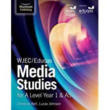 WJEC/Eduqas Media Studies for A Level Year 1 & AS