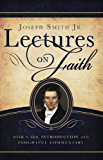 Lectures on Faith (English Edition)
