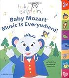 Baby Mozart Music Is Everywhere (Baby Einstein)