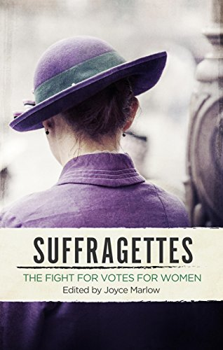 Suffragettes: The Fight for Votes for Women (English Edition)