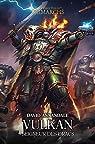 L'Hérésie D'Horus - Les Primarques 09 - Vulkan : Seigneur des Dracs par David