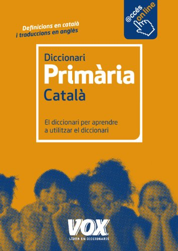 Diccionari de Primària (Vox - Lengua Valenciana - Diccionarios Escolares) por Larousse Editorial