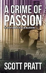 A Crime of Passion (Joe Dillard Series Book 7) (English Edition)