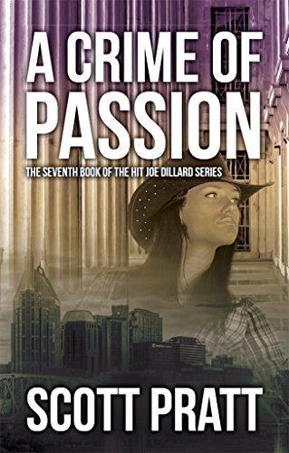 a-crime-of-passion-joe-dillard-series-book-7-english-edition
