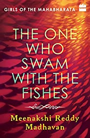 The One Who Swam with the Fishes: Girls of the Mahabharata