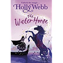 The Water Horse (A Magical Venice story)