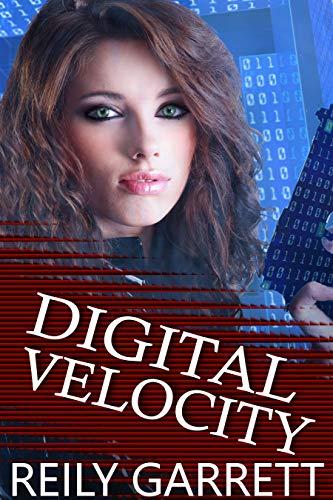 Digital Velocity: A dark romantic suspense (McAllister Justice Series Book 1) (English Edition) par Reily Garrett