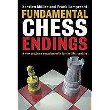 Fundamental Chess Endings (English Edition)