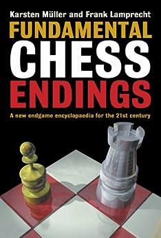 Fundamental Chess Endings (English Edition) par [Müller, Karsten, Lamprecht, Frank]