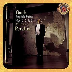Bach: English Suites Nos. 1, 3 & 6 [Import anglais]