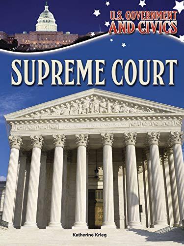 Supreme Court (U.S. Government and Civics)
