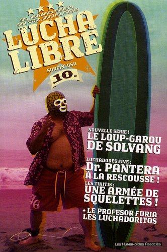 Lucha Libre, Tome 10 :