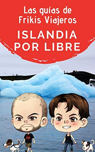 Islandia por libre - Las guías de Frikis Viajeros