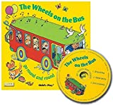 The Wheels on the Bus Go Round and Round + CD (Classic Books with Holes)