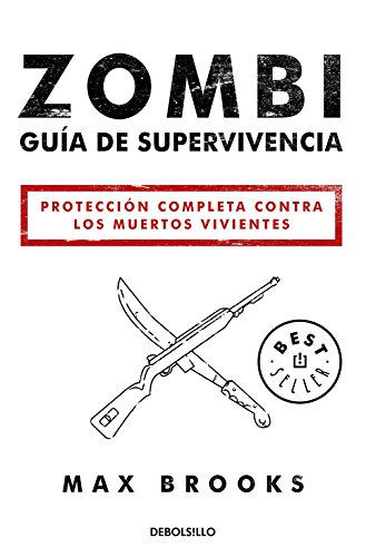 Zombi. Guía De Supervivencia (BEST SELLER)