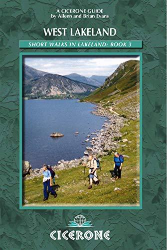 Short Walks in Lakeland Book 3: West Lakeland (Cicerone Guide)